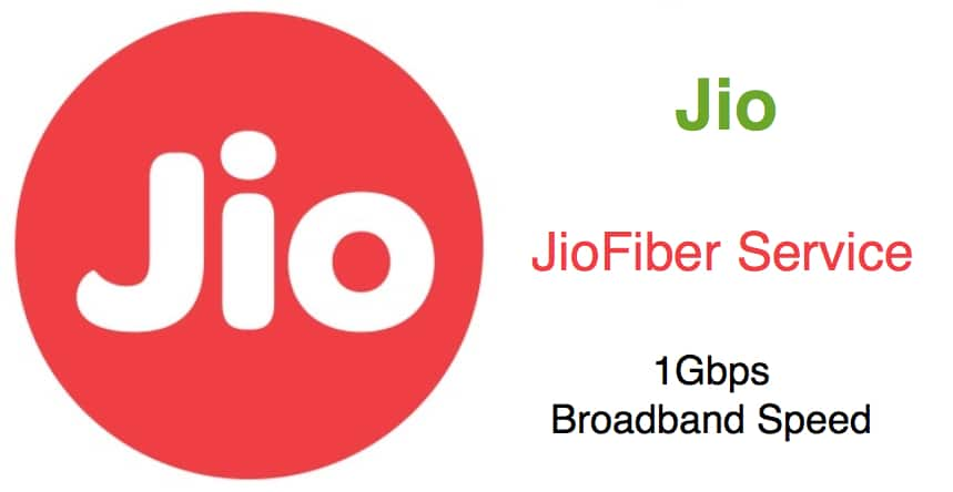 Reliance Jio Fiber Broadband Service Plans