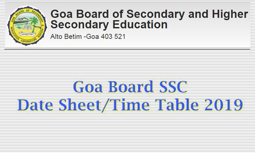 Goa Board SSC Date Sheet / Time Table 2019