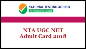 NTA UGC NET Admit Card 2018