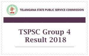 TSPSC Group 4 Results 2018 – Cutoff Marks & Selected Candidates Merit List @ tspsc.gov.in