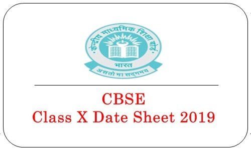 CBSE Class X Date Sheet 2019