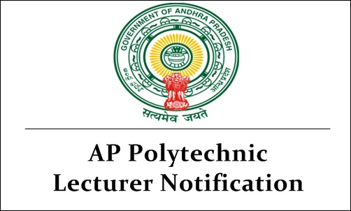 AP Polytechnic Lecturer Notification 2018