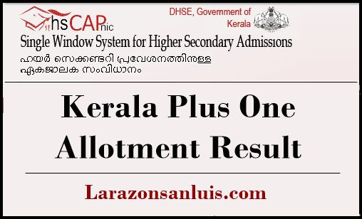 Kerala Plus One first Allotment Result 2019